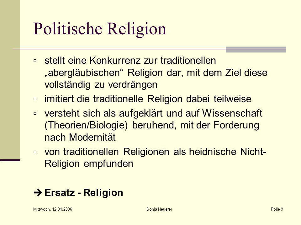 """Politische Religionstellt eine Konkurrenz zur traditionellen """"abergläubischen Religion dar, mit dem Ziel diese vollständig zu verdrängen."""