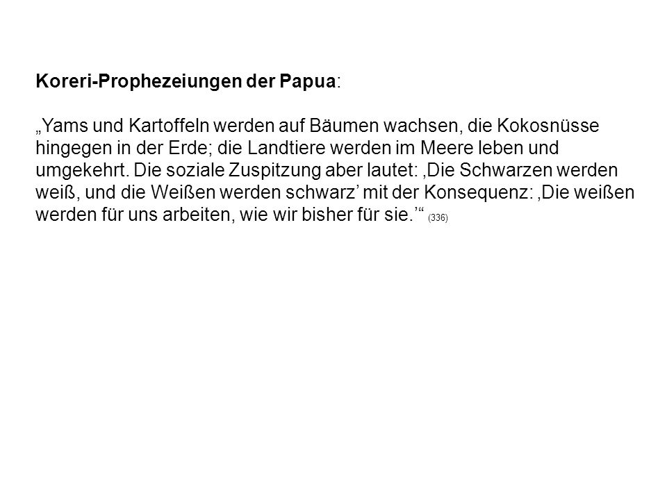 Koreri-Prophezeiungen der Papua: