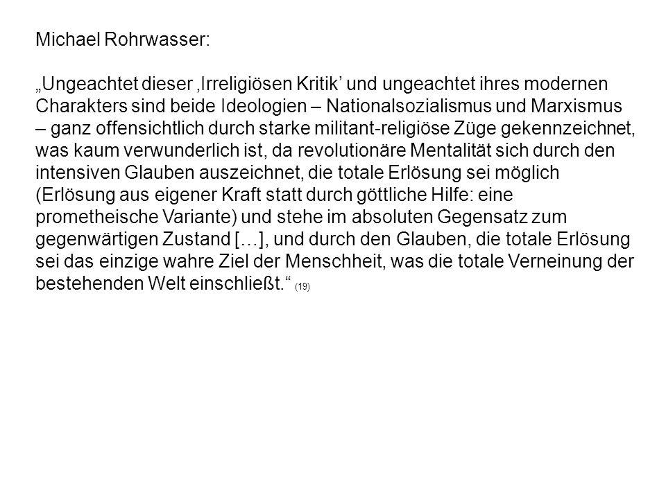 """Michael Rohrwasser:""""Ungeachtet dieser 'Irreligiösen Kritik' und ungeachtet ihres modernen."""