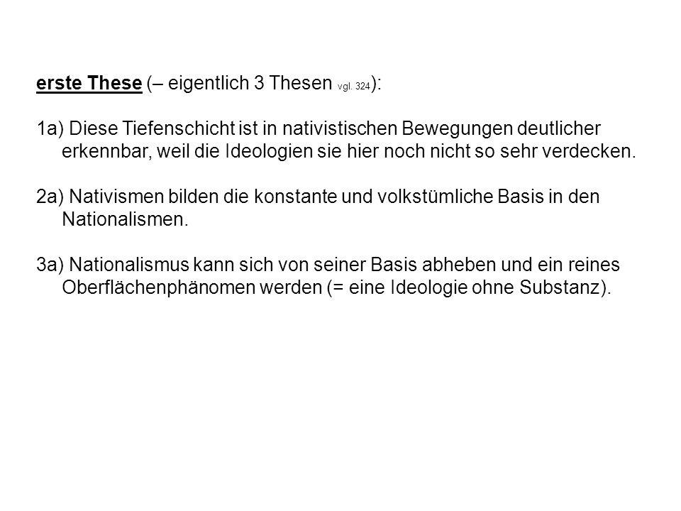 erste These (– eigentlich 3 Thesen vgl. 324):