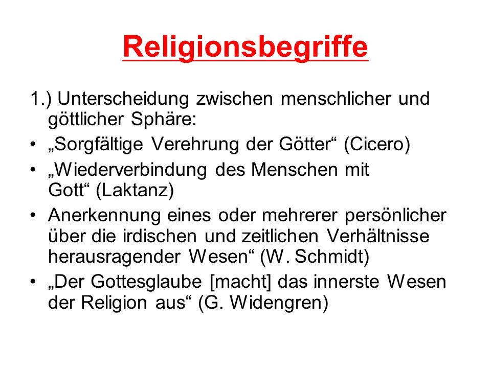 """Religionsbegriffe 1.) Unterscheidung zwischen menschlicher und göttlicher Sphäre: """"Sorgfältige Verehrung der Götter (Cicero)"""