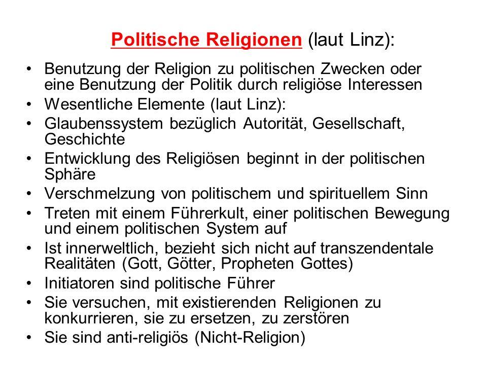 Politische Religionen (laut Linz):