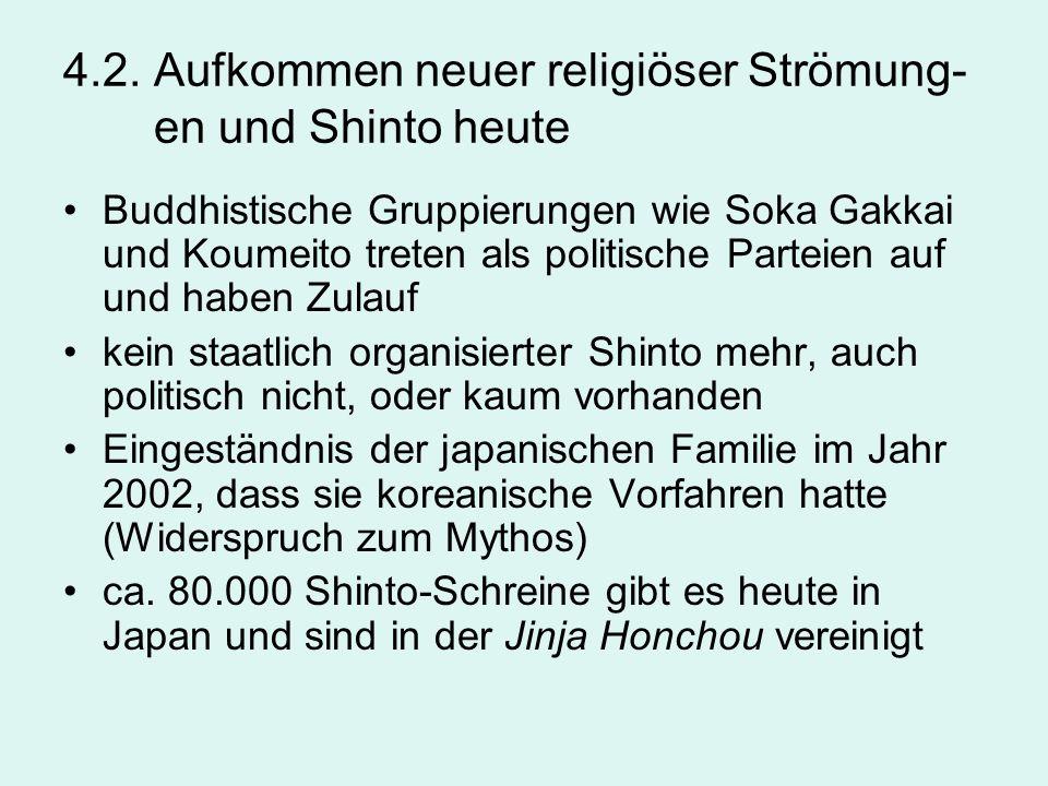 4.2. Aufkommen neuer religiöser Strömung- en und Shinto heute