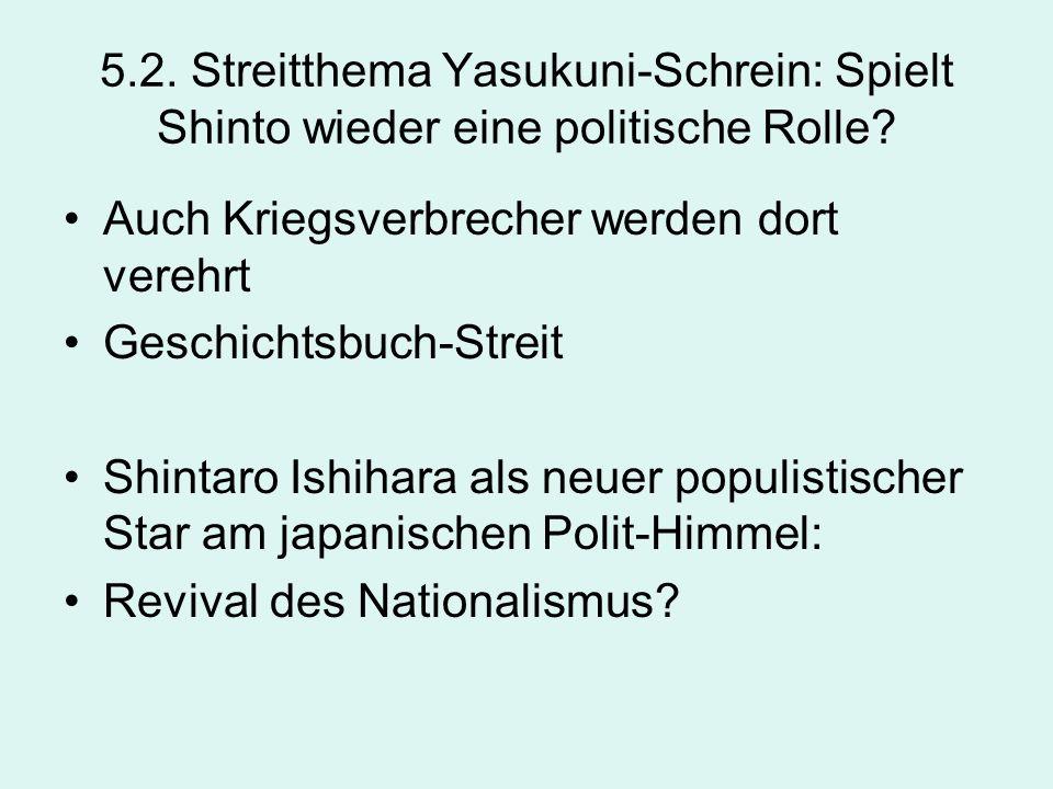 5.2. Streitthema Yasukuni-Schrein: Spielt Shinto wieder eine politische Rolle