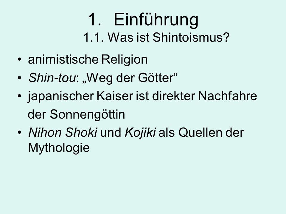 Einführung 1.1. Was ist Shintoismus