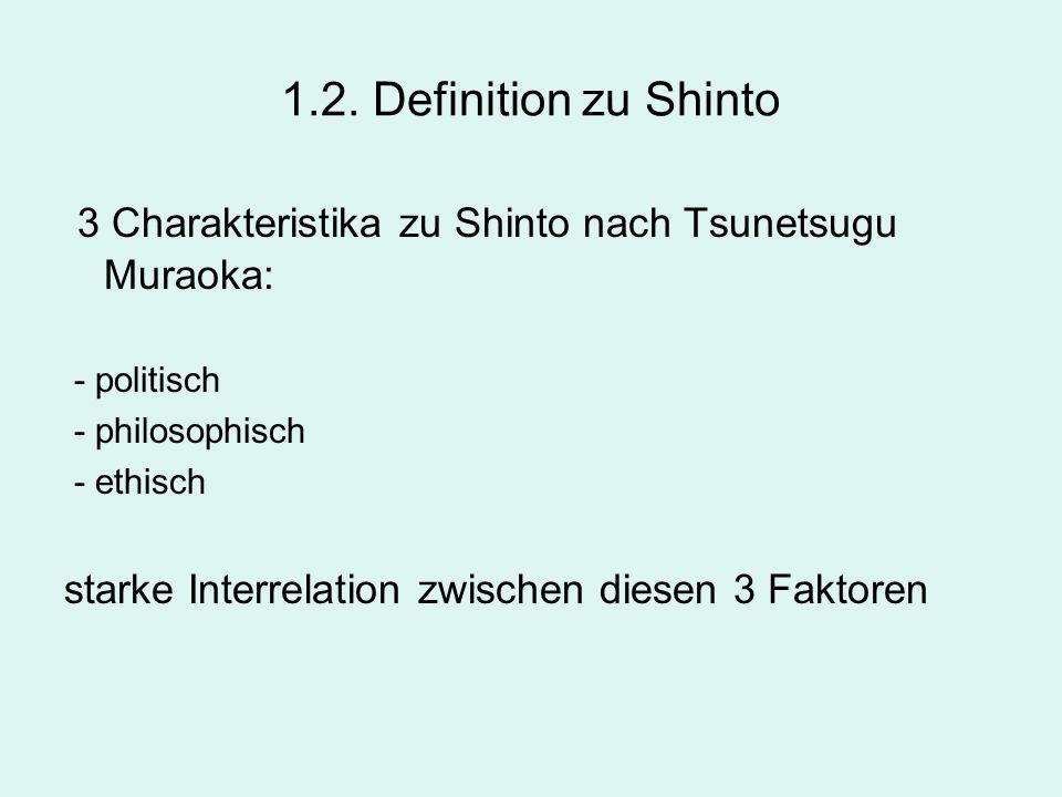 3 Charakteristika zu Shinto nach Tsunetsugu Muraoka: