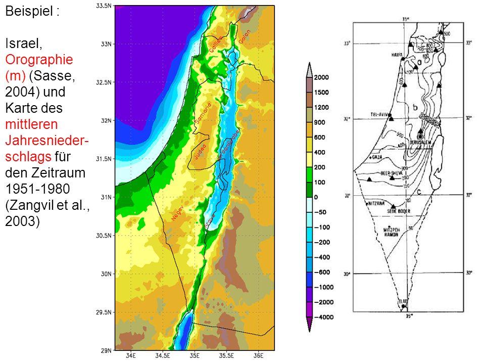 Beispiel : Israel, Orographie (m) (Sasse, 2004) und Karte des mittleren Jahresnieder-schlags für den Zeitraum 1951-1980.