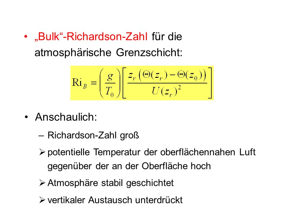 """""""Bulk -Richardson-Zahl für die atmosphärische Grenzschicht:"""