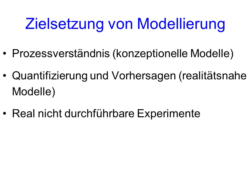 Zielsetzung von Modellierung