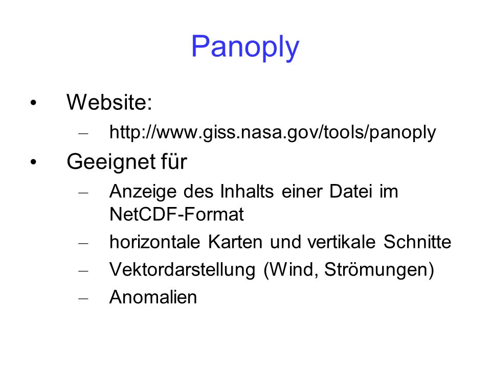Panoply Website: Geeignet für http://www.giss.nasa.gov/tools/panoply