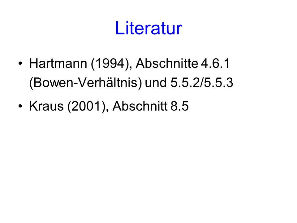 Literatur Hartmann (1994), Abschnitte 4.6.1 (Bowen-Verhältnis) und 5.5.2/5.5.3.