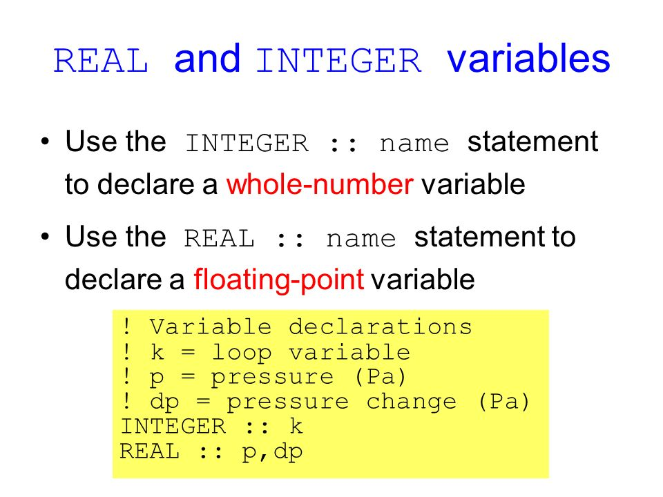 REAL and INTEGER variables