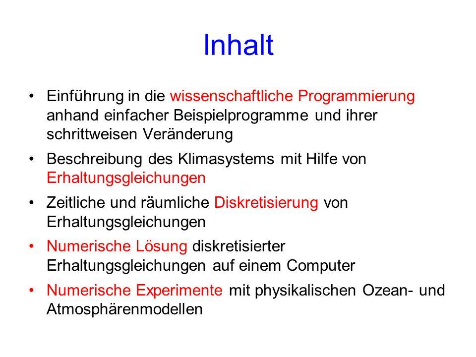 Inhalt Einführung in die wissenschaftliche Programmierung anhand einfacher Beispielprogramme und ihrer schrittweisen Veränderung.
