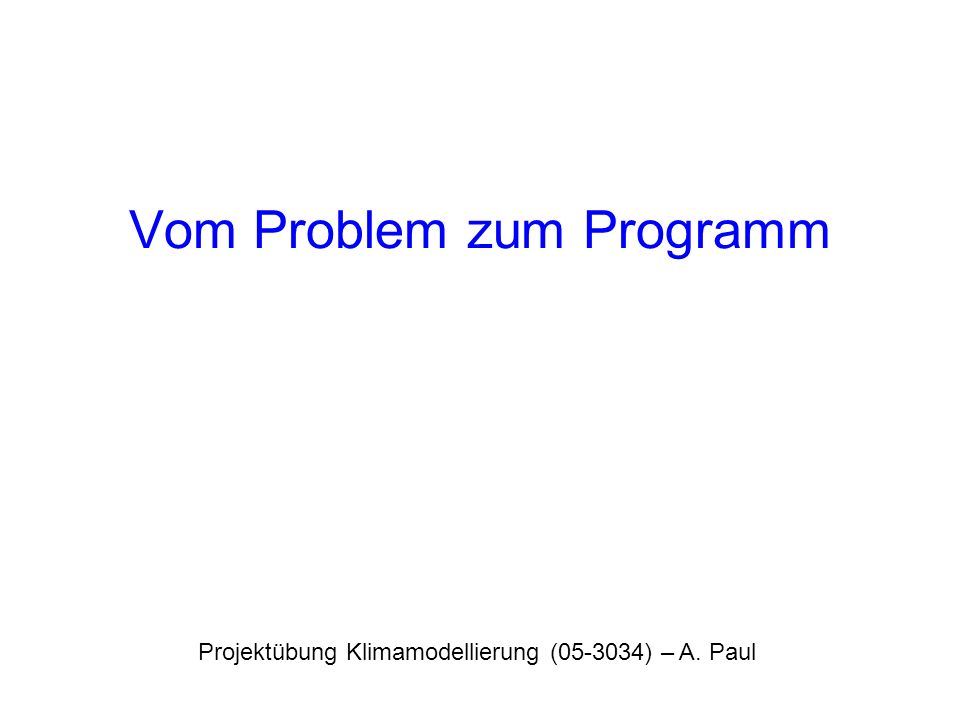 Vom Problem zum Programm