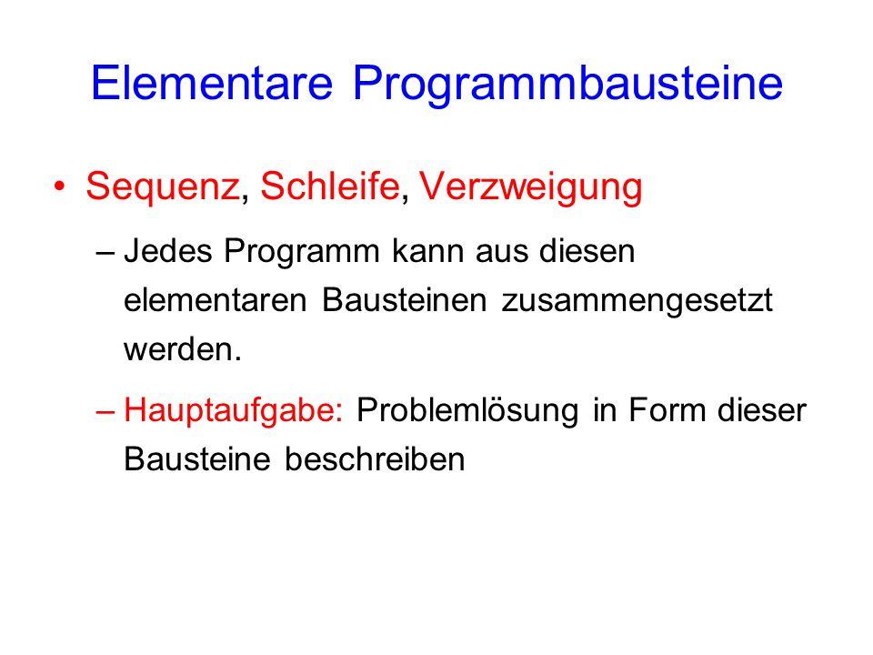 Elementare Programmbausteine
