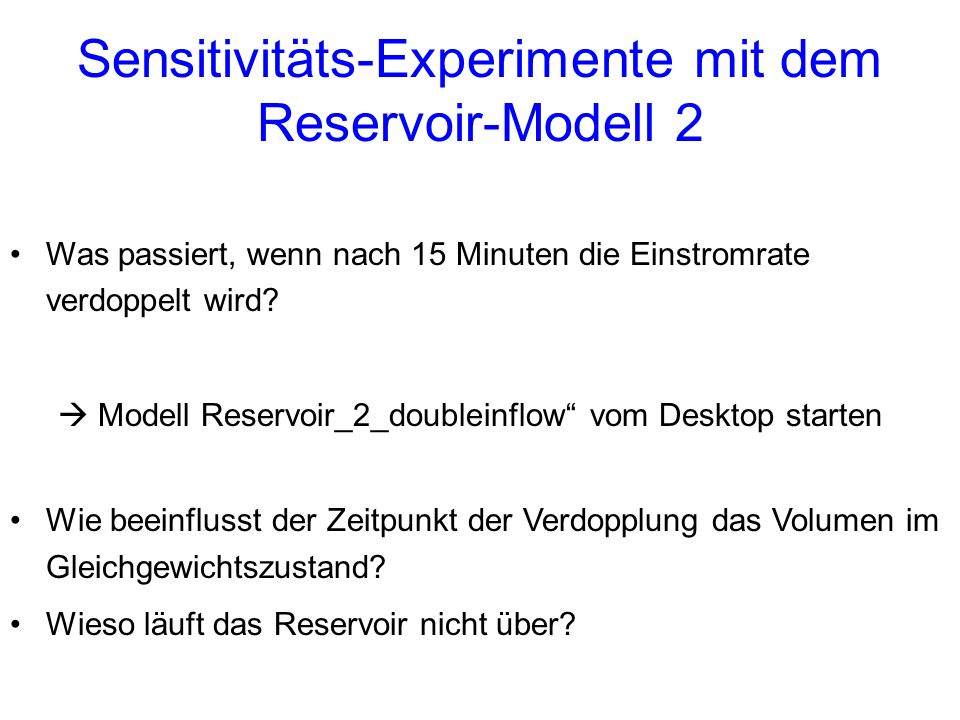 Sensitivitäts-Experimente mit dem Reservoir-Modell 2