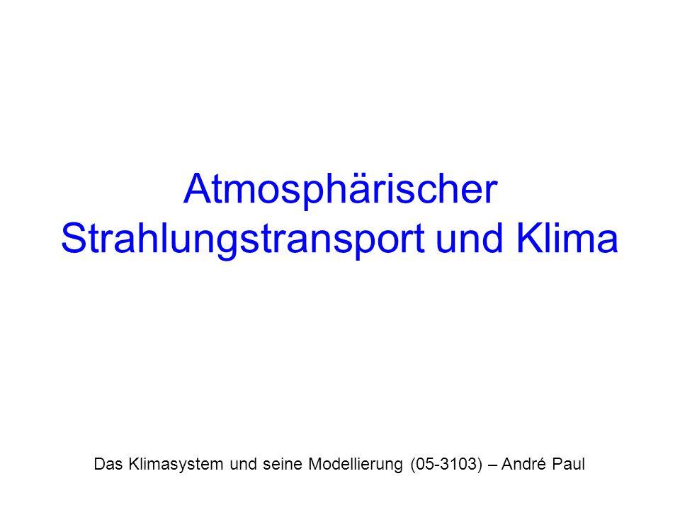 Atmosphärischer Strahlungstransport und Klima