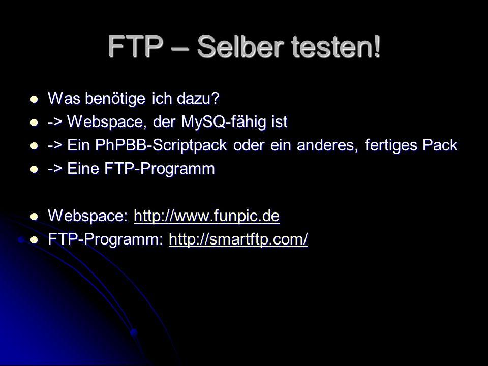 FTP – Selber testen! Was benötige ich dazu