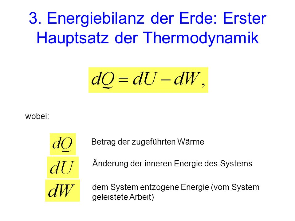 3. Energiebilanz der Erde: Erster Hauptsatz der Thermodynamik
