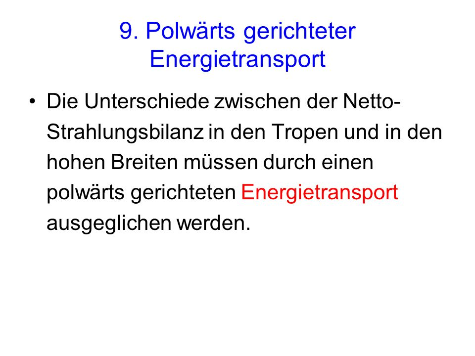 9. Polwärts gerichteter Energietransport