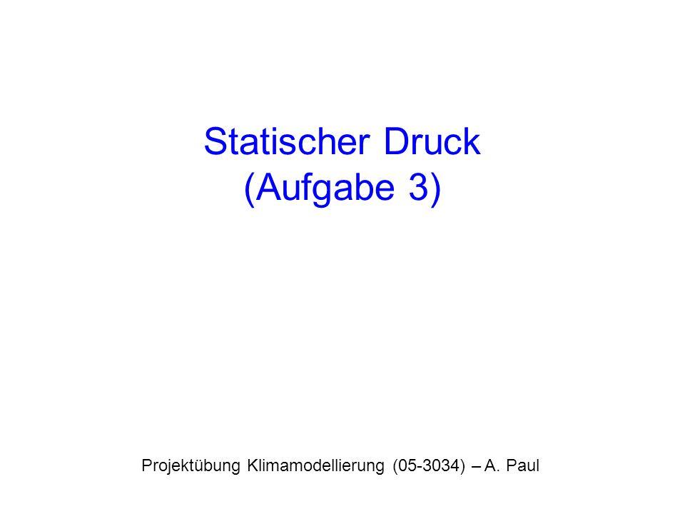 Statischer Druck (Aufgabe 3)