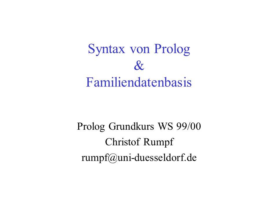 Syntax von Prolog & Familiendatenbasis