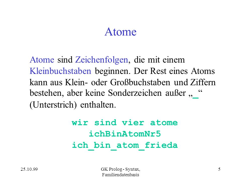 wir sind vier atome ichBinAtomNr5 ich_bin_atom_frieda