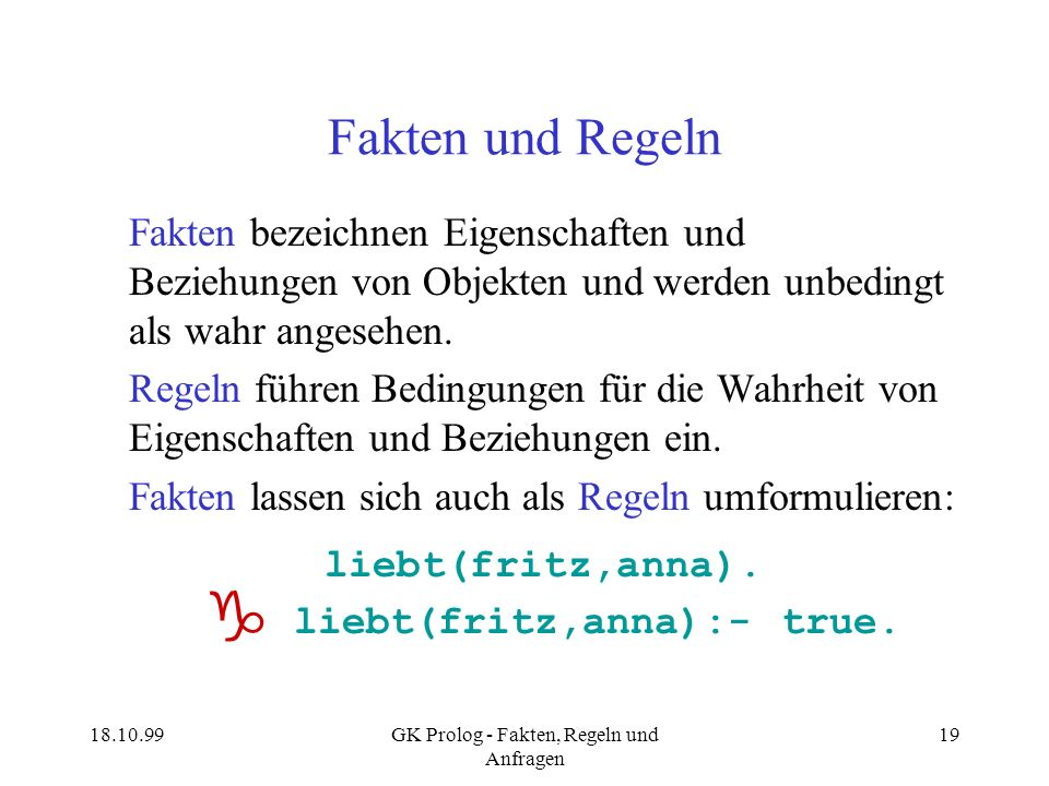  liebt(fritz,anna):- true.