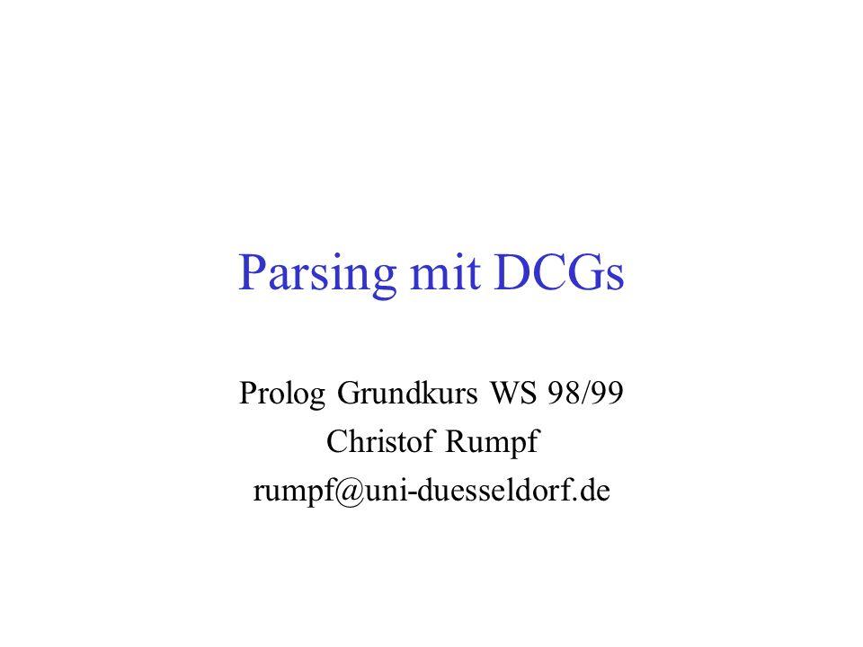Prolog Grundkurs WS 98/99 Christof Rumpf rumpf@uni-duesseldorf.de