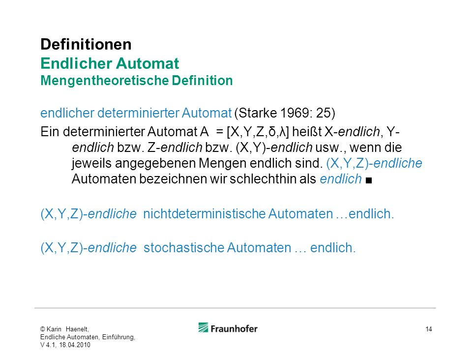 Definitionen Endlicher Automat Mengentheoretische Definition