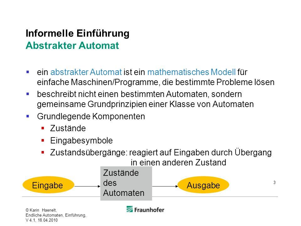 Informelle Einführung Abstrakter Automat