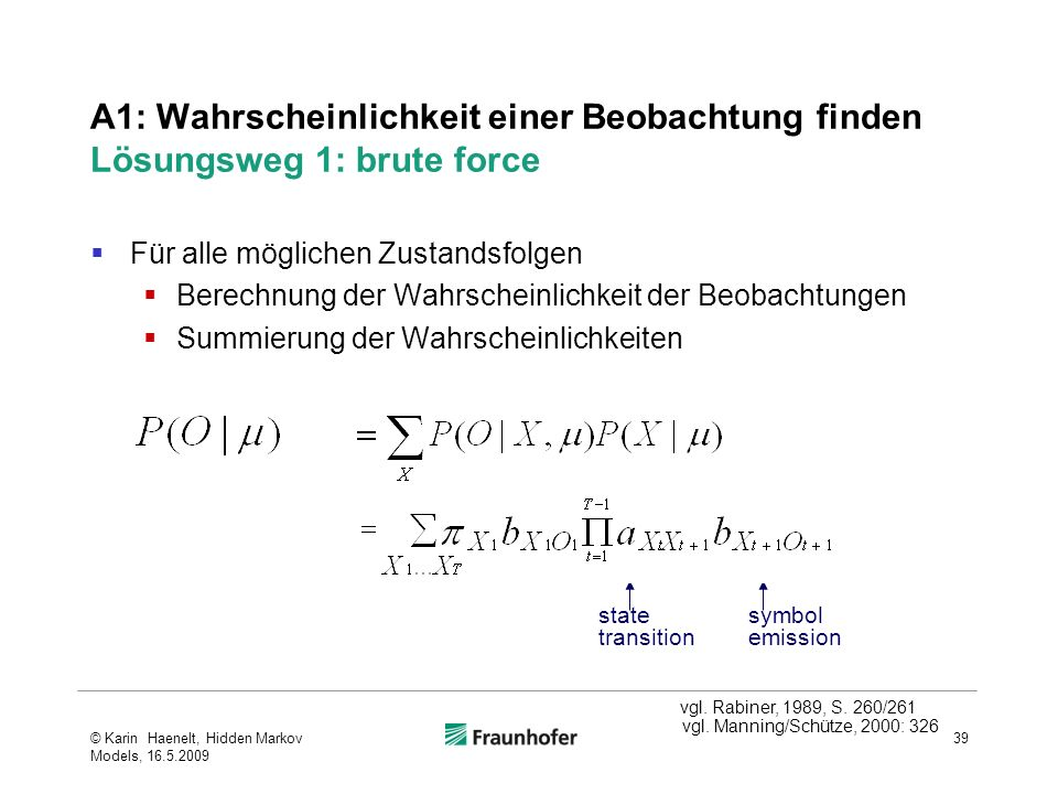 A1: Wahrscheinlichkeit einer Beobachtung finden Lösungsweg 1: brute force