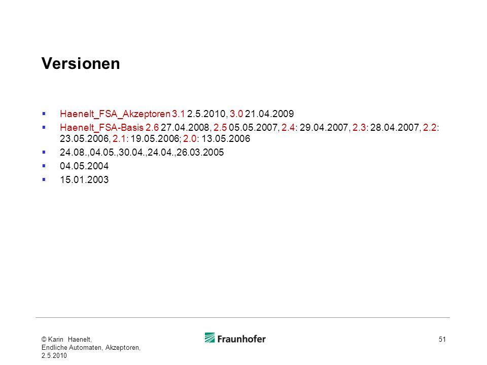 Versionen Haenelt_FSA_Akzeptoren 3.1 2.5.2010, 3.0 21.04.2009