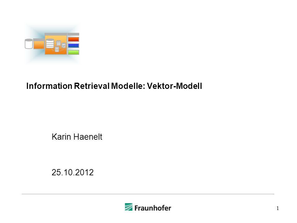 Information Retrieval Modelle: Vektor-Modell