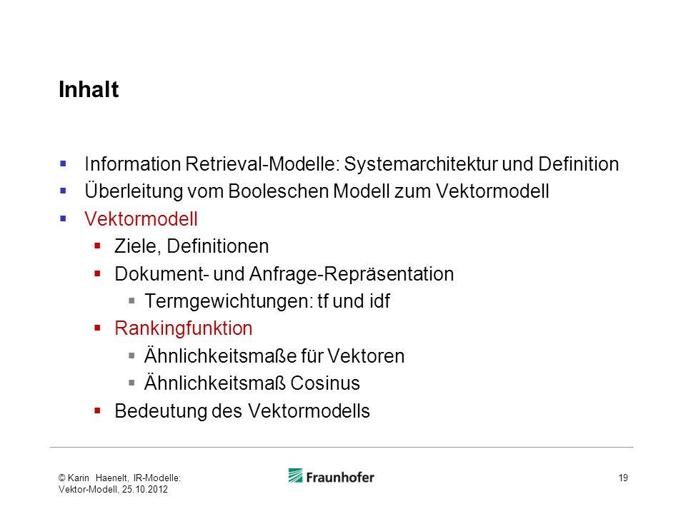 Inhalt Information Retrieval-Modelle: Systemarchitektur und Definition