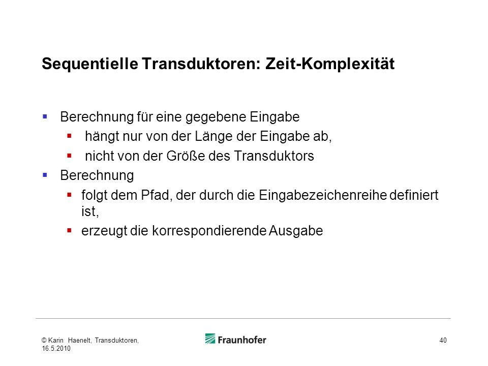 Sequentielle Transduktoren: Zeit-Komplexität
