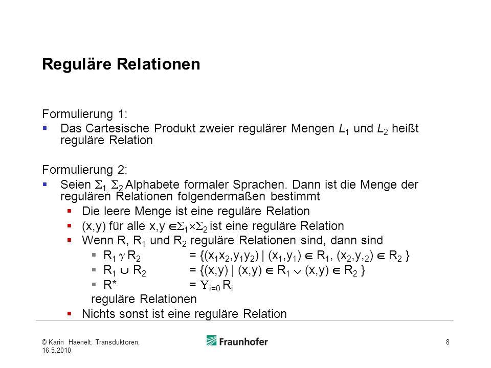 Reguläre Relationen Formulierung 1: