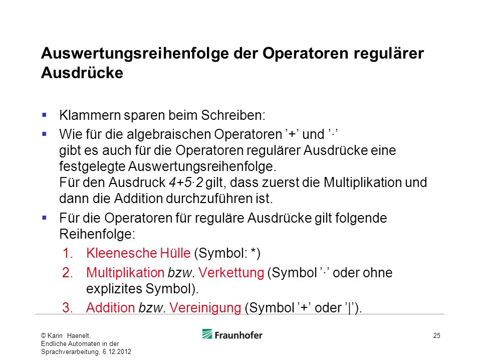 Auswertungsreihenfolge der Operatoren regulärer Ausdrücke