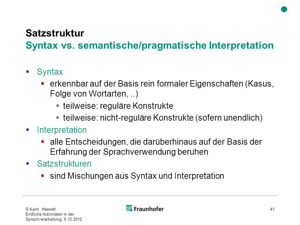Satzstruktur Syntax vs. semantische/pragmatische Interpretation
