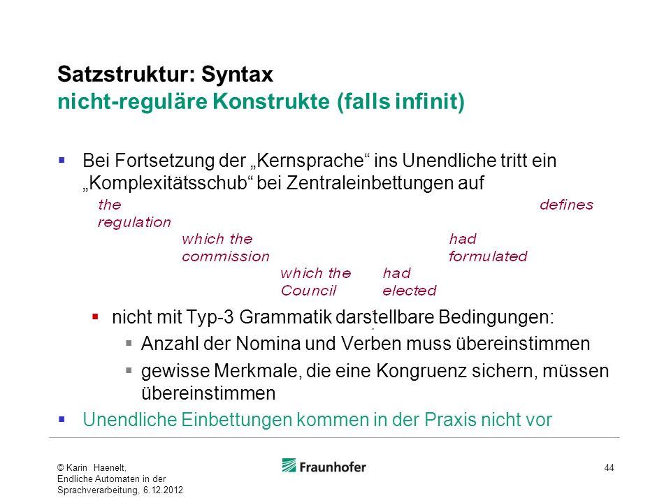 Satzstruktur: Syntax nicht-reguläre Konstrukte (falls infinit)