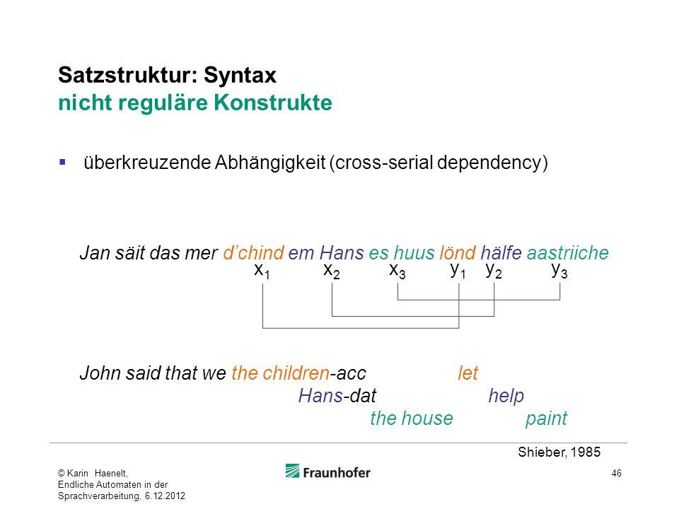 Satzstruktur: Syntax nicht reguläre Konstrukte