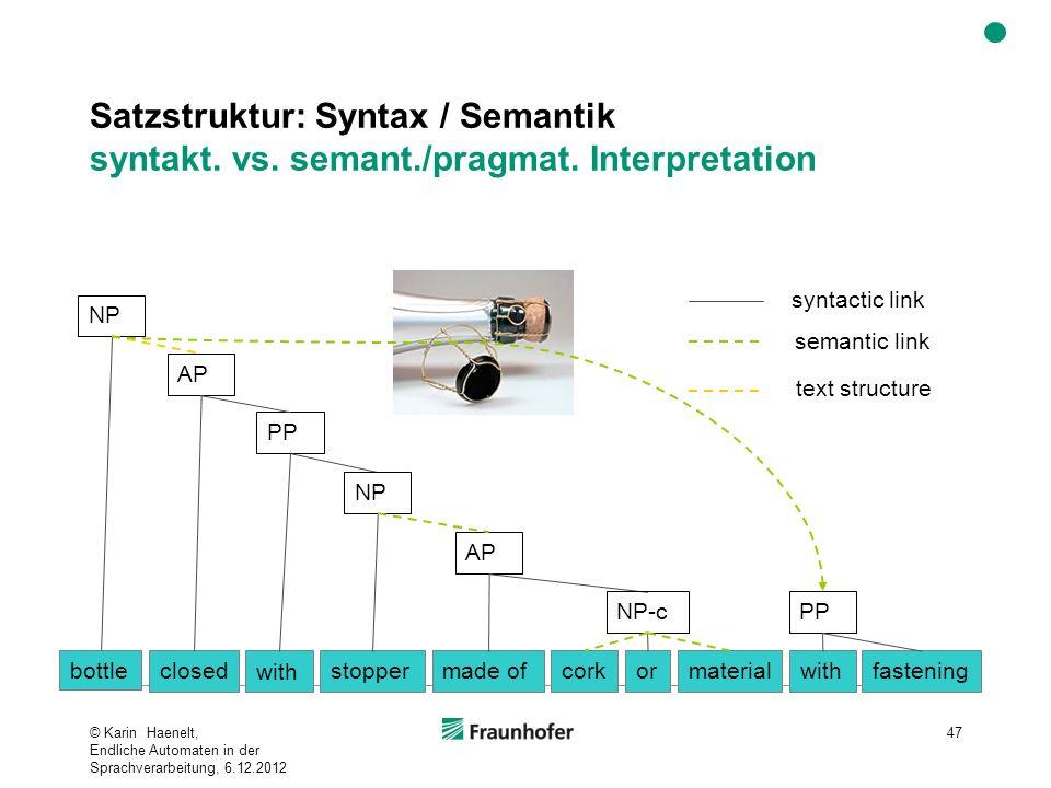 Satzstruktur: Syntax / Semantik syntakt. vs. semant. /pragmat
