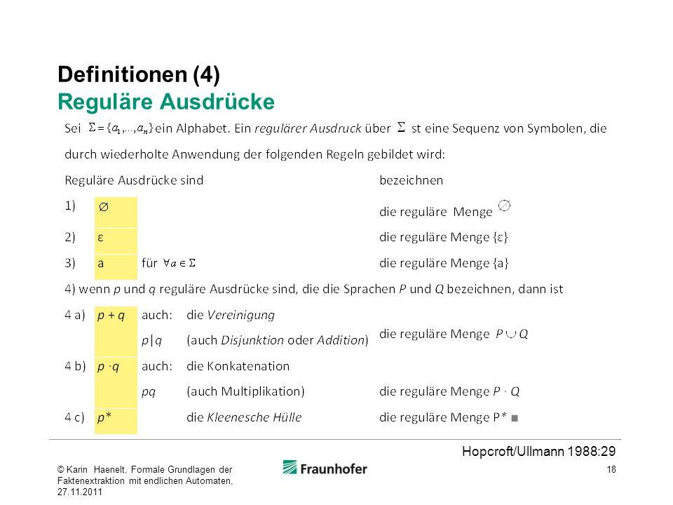 Definitionen (4) Reguläre Ausdrücke