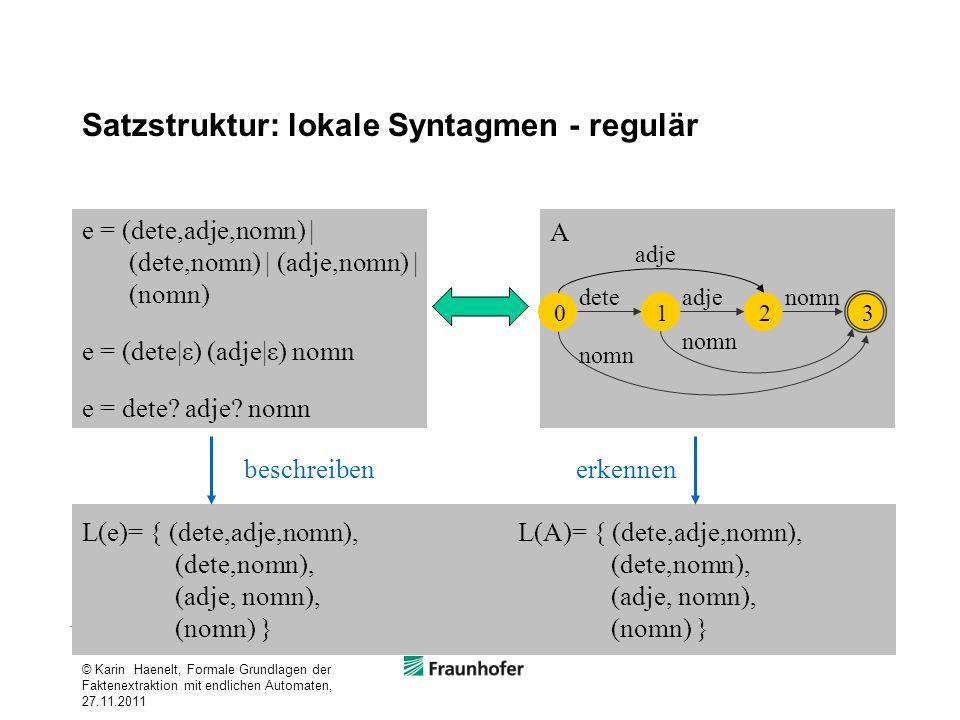Satzstruktur: lokale Syntagmen - regulär