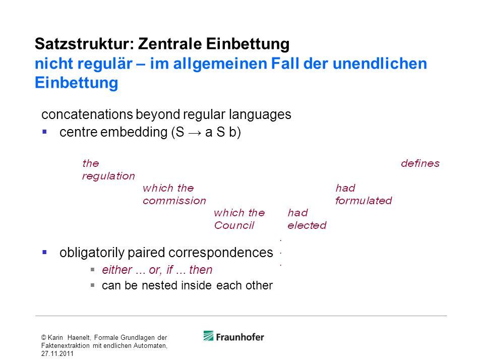 Satzstruktur: Zentrale Einbettung nicht regulär – im allgemeinen Fall der unendlichen Einbettung