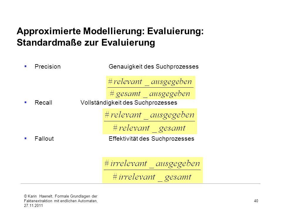 Approximierte Modellierung: Evaluierung: Standardmaße zur Evaluierung