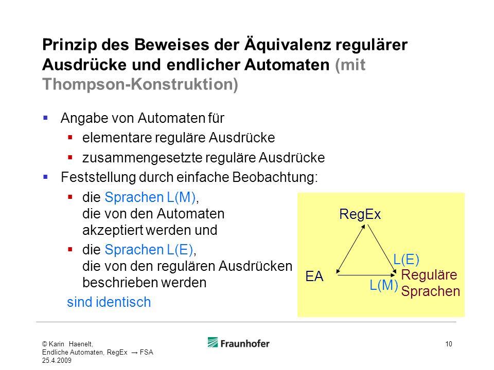 Prinzip des Beweises der Äquivalenz regulärer Ausdrücke und endlicher Automaten (mit Thompson-Konstruktion)