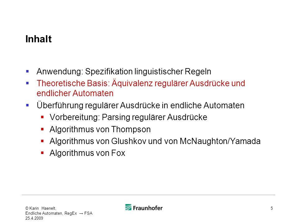 Inhalt Anwendung: Spezifikation linguistischer Regeln