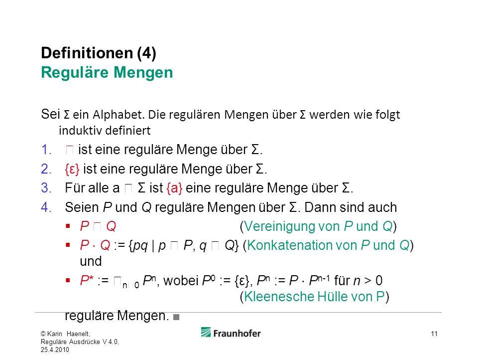 Definitionen (4) Reguläre Mengen