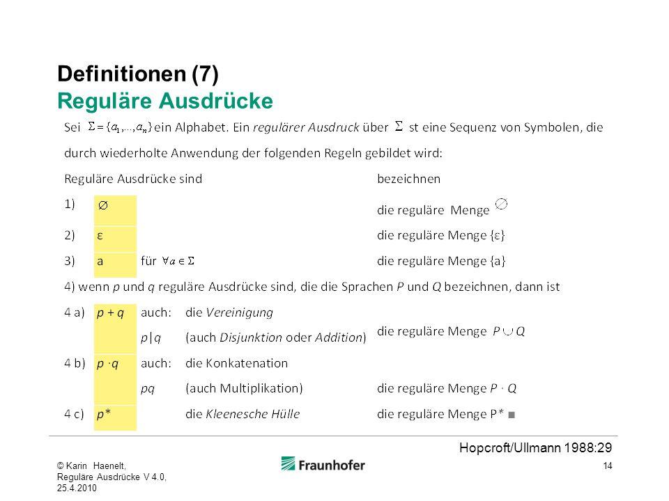 Definitionen (7) Reguläre Ausdrücke